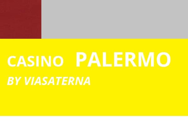 CASINO PALERMO VIASATERNA