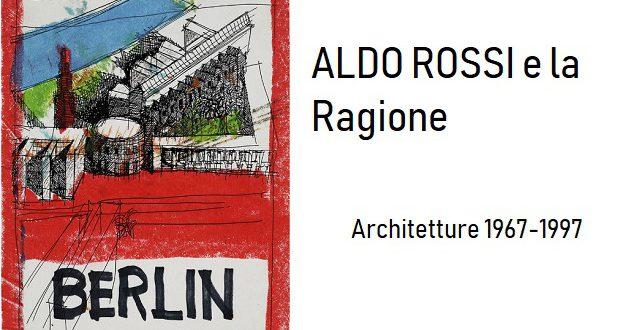 ALDO ROSSI e la Ragione -Architetture 1967-1997 PADOVA